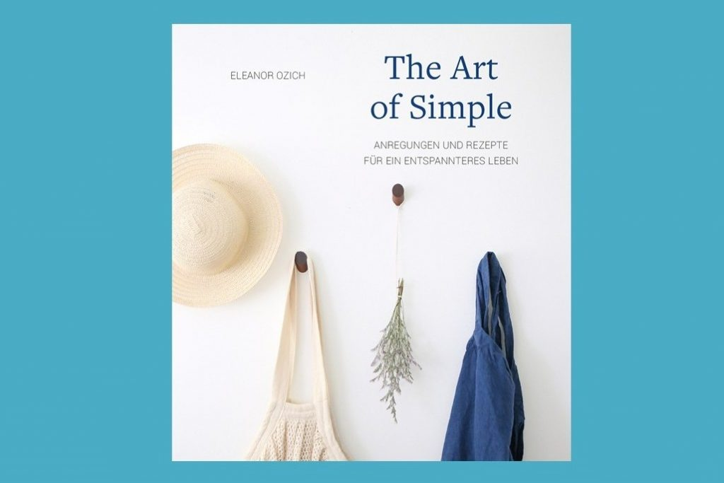 "Buchtipp: ""The Art of Simple"""