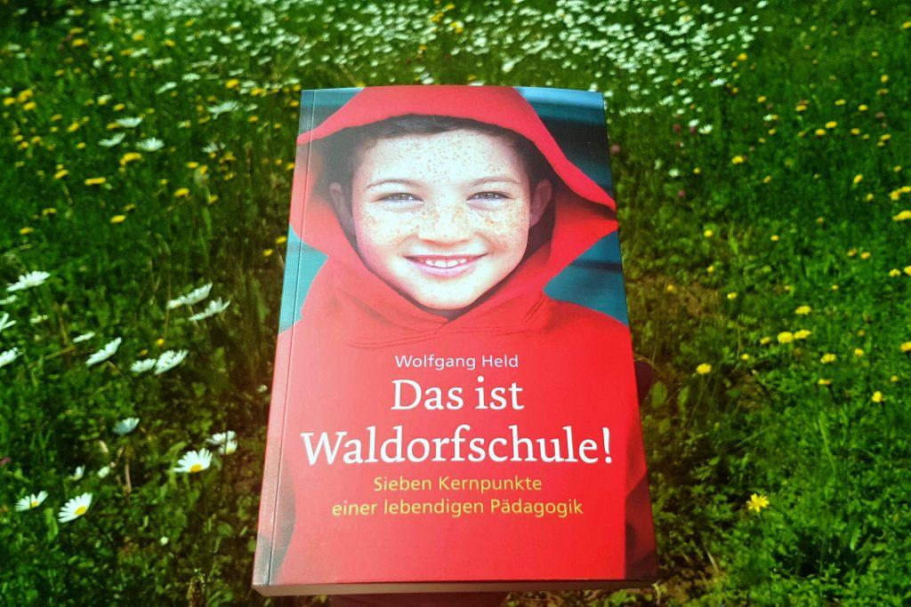 Waldorfschule heute – ein Buchtipp für Neugierige